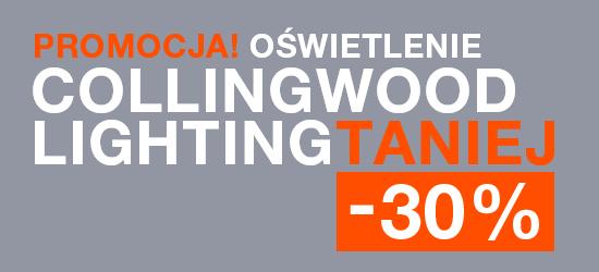 PROMOCJA! OŚWIETLENIE COLLINGWOOD LIGHTING TANIEJ O 30%!